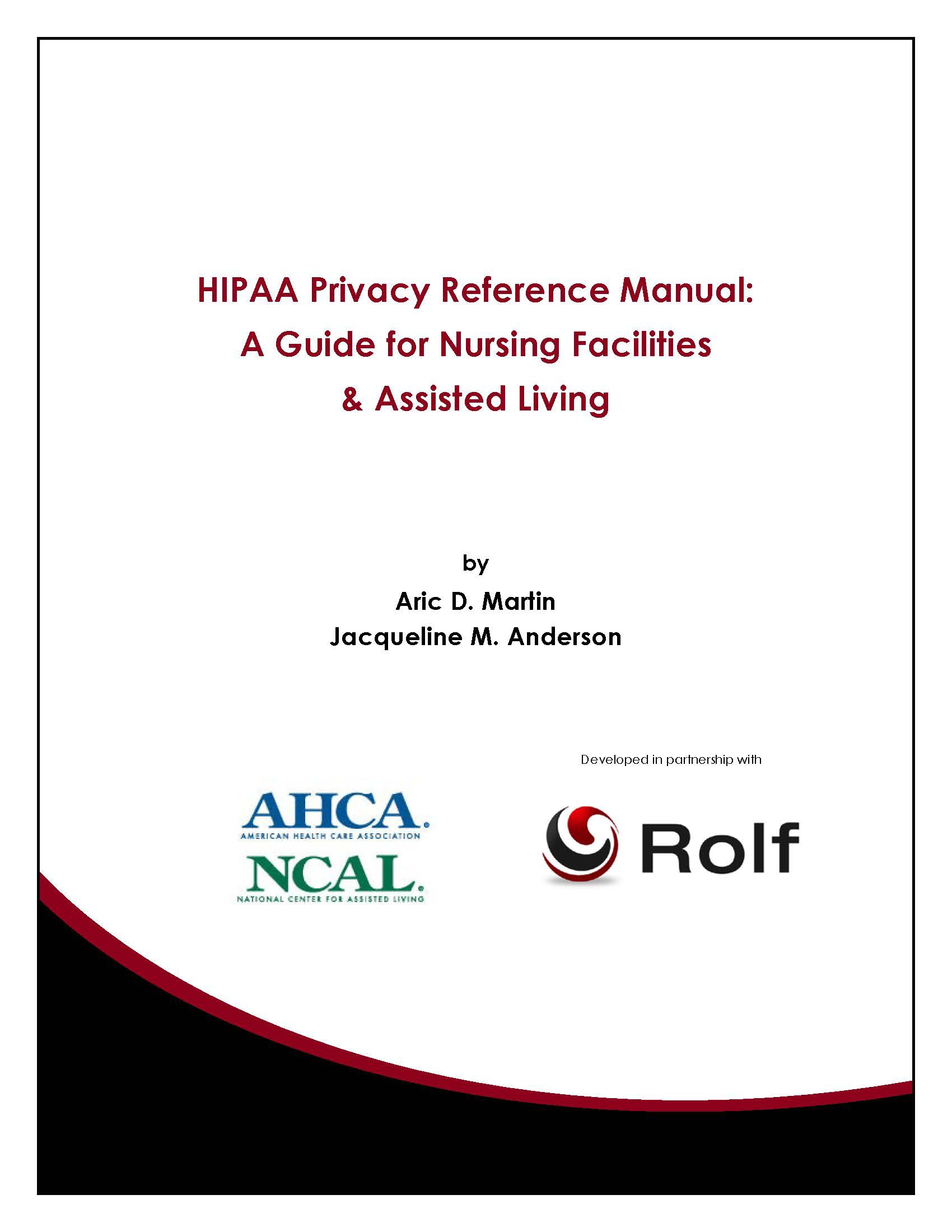 hipaa privacy reference manual published by ahca u0026 rolf rolf